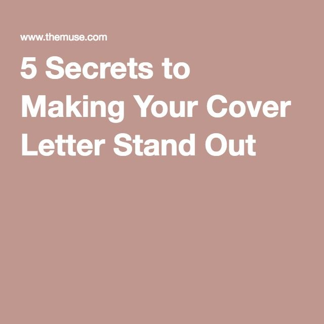 Secrets To Making Your Cover Letter Stand Out  Job Application