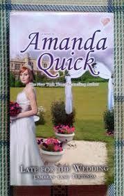 Late For The Wedding By Amanda Quick Troppo Tardi 3 Serie Lavinia E