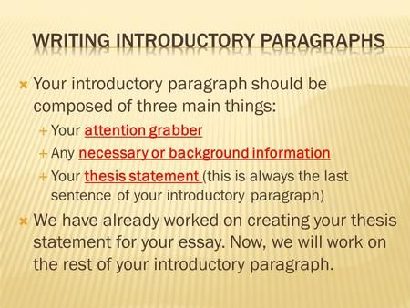 your introductory paragraph should be composed of three main  attention grabber for holocaust essays bulk production of paper began in bagdad use this for attention grabber the kirkus star is awarded to books of