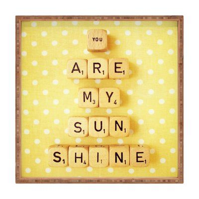 You Are My Sunshine Square Tray