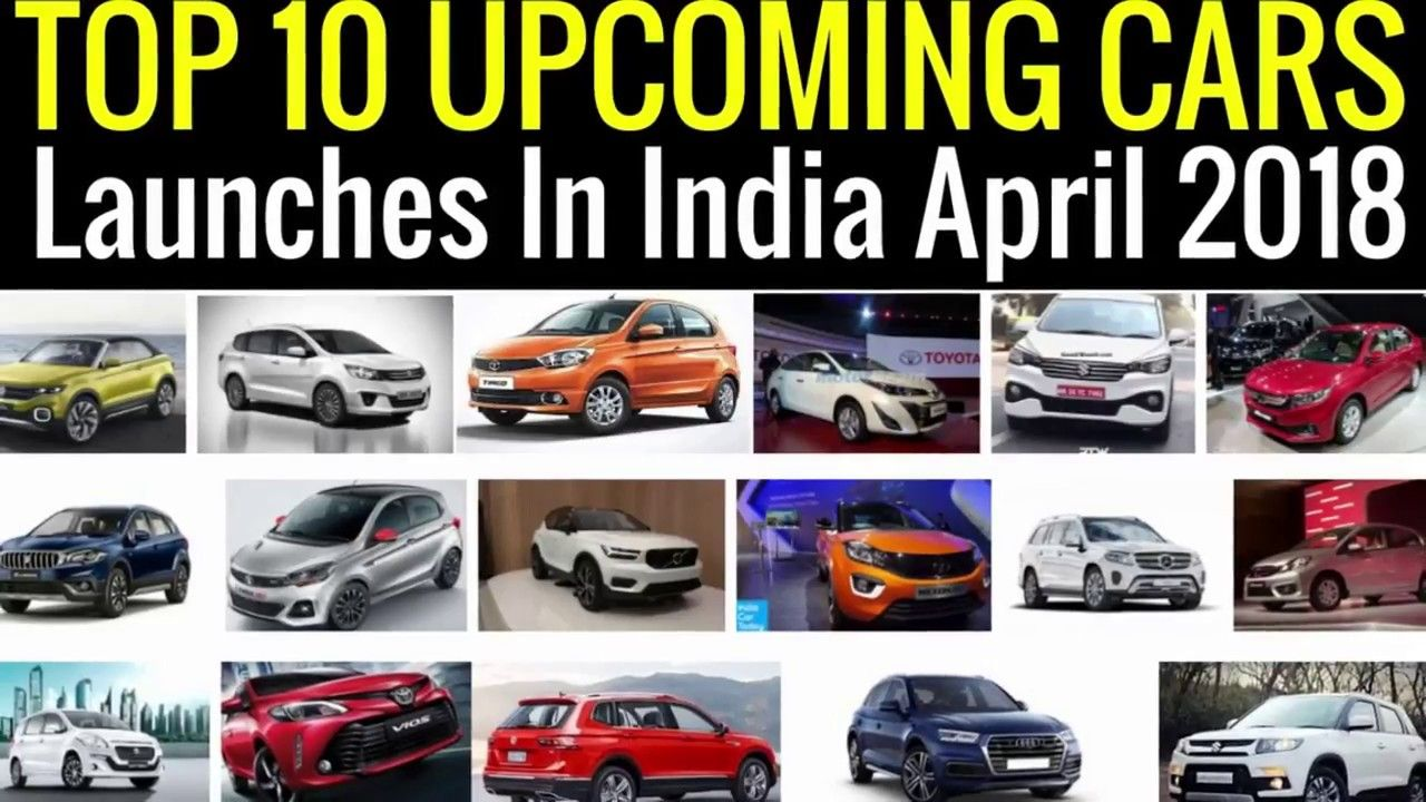 Top 10 Cars Launches In India April 2018 (With