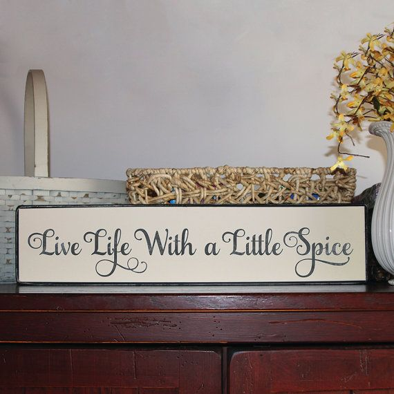 Live Life With A Little Spice Wood Sign A Perfect Kitchen Or Dining Room Decoration For A Country Home By Thesignpatc Diy Wood Signs Kitchen Signs Wood Signs