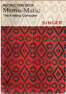 Singer 321 Memomatic Knitting Machine Instruction Manual ...