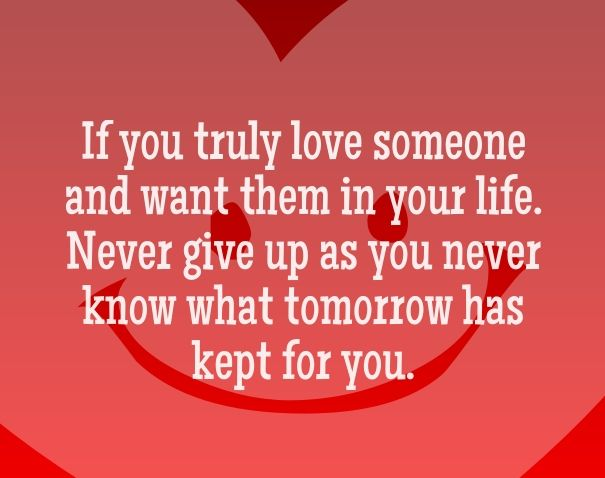 quotes about never giving up on someone you love | Love Quotes for ...