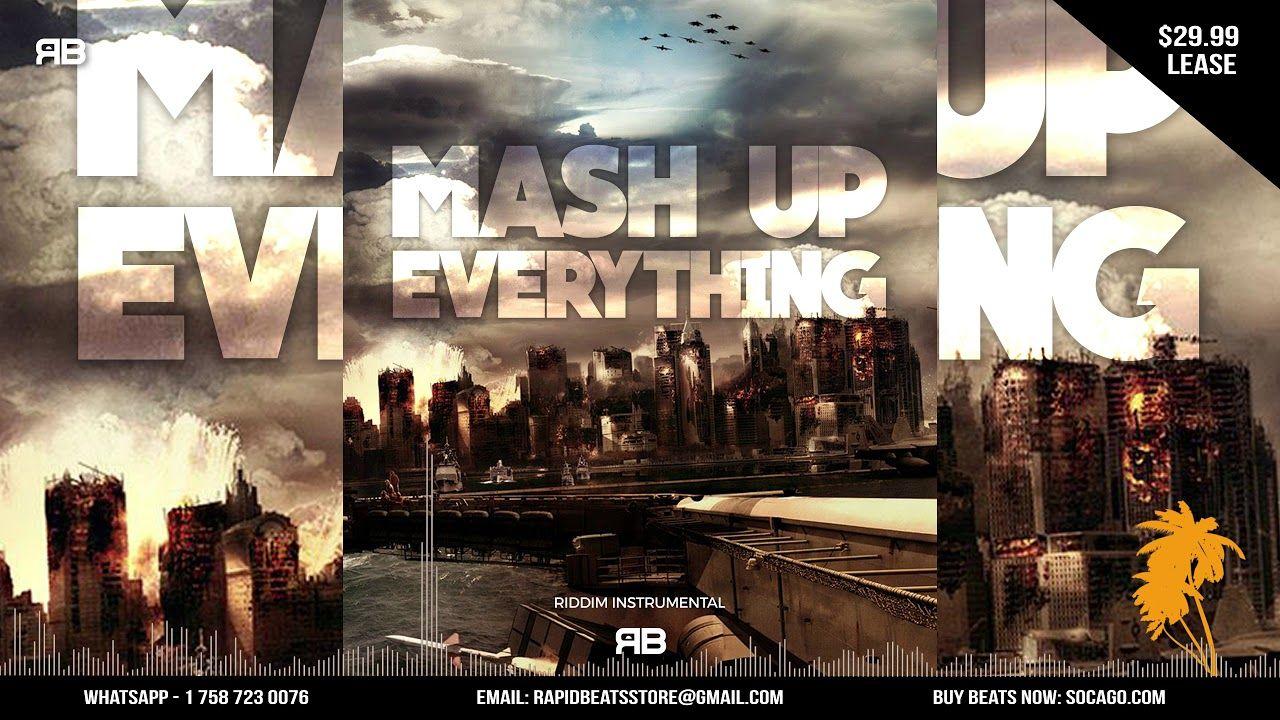 Mash Up Everything Riddim Instrumental