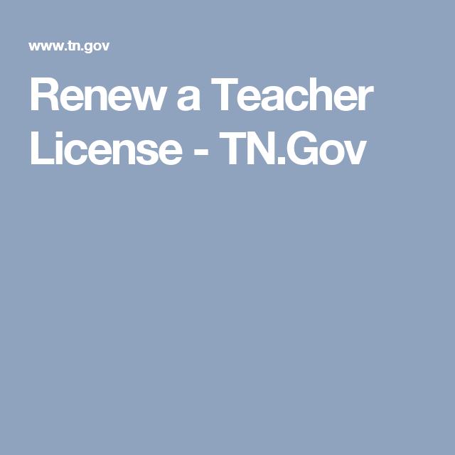 renew a teacher license - tn.gov | education ideas | pinterest | teacher