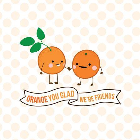 orange you glad were friends Valentines Day Pinterest – Friends Valentines Card