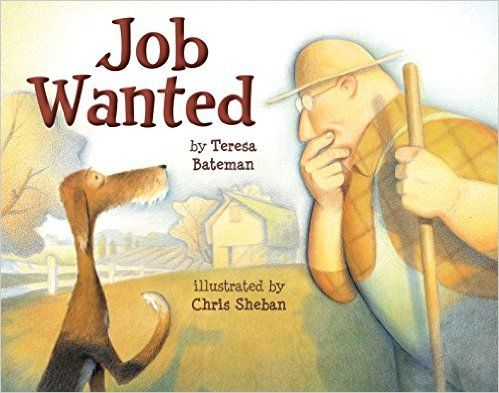 Job Wanted By Teresa Bateman Essential Picture Books Animal