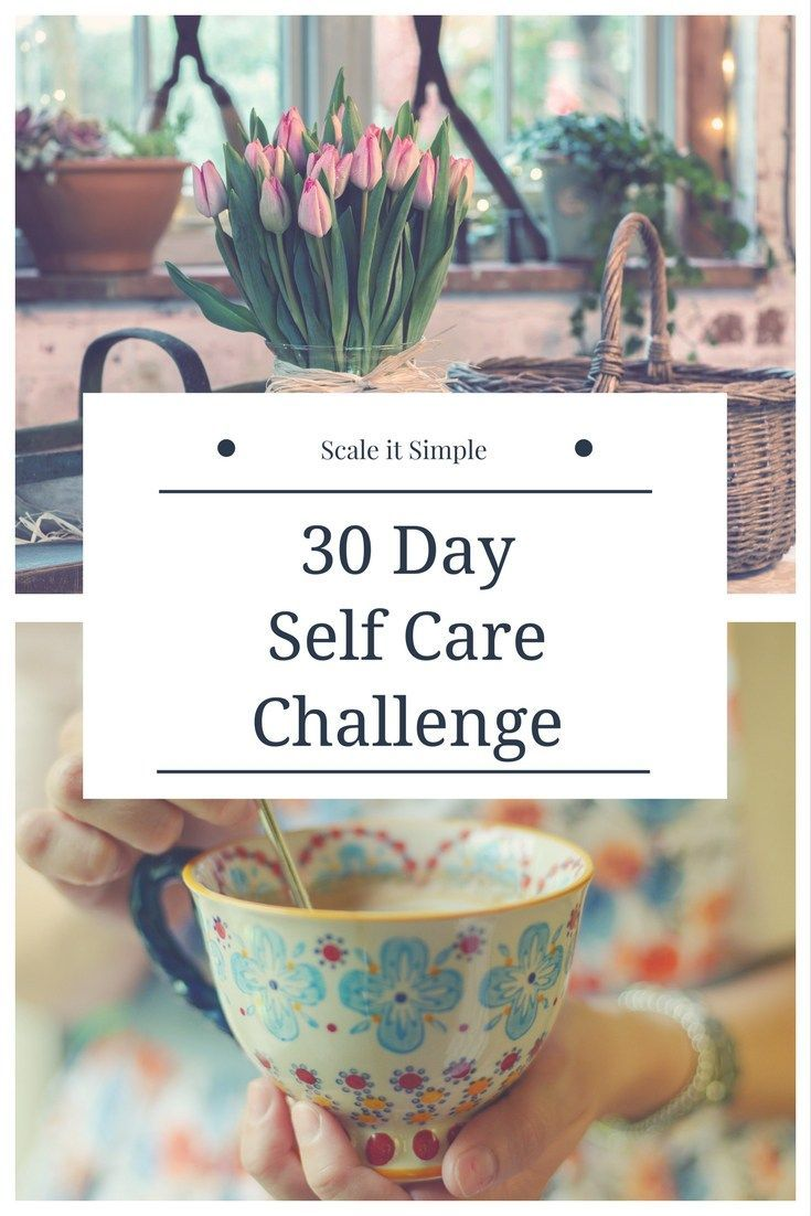 30 Tage Self Care Challenge – ScaleitSimple   – Self care