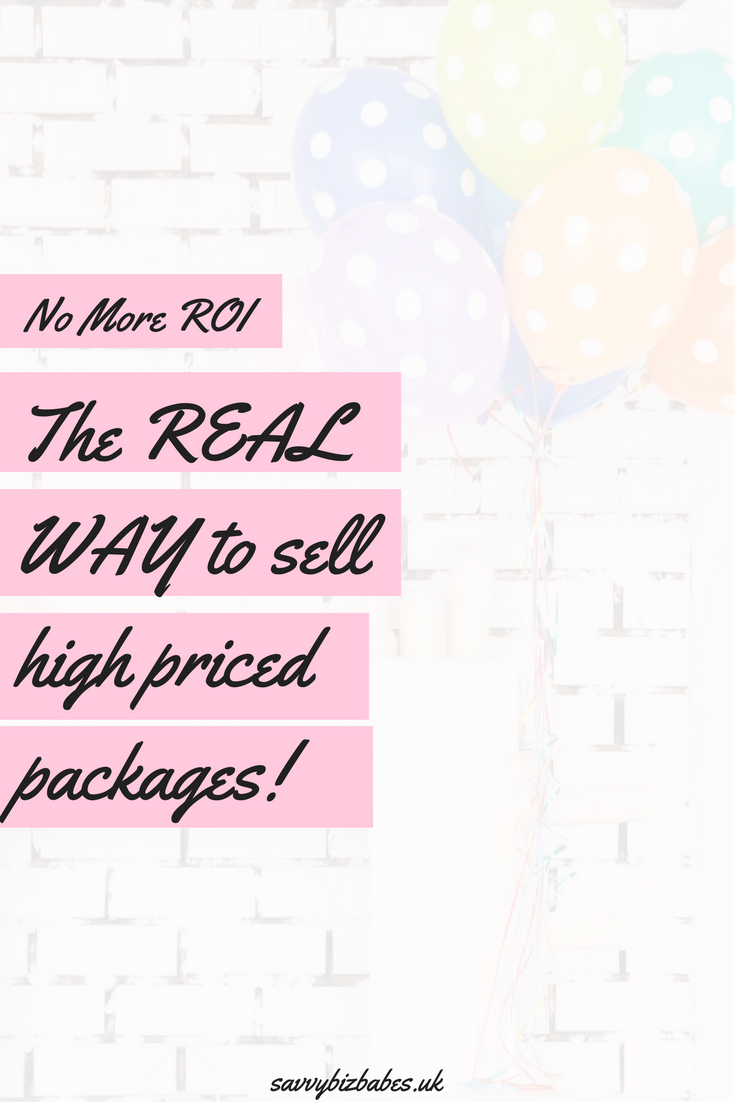 The Real Way To Sell High-Priced Packages | Blogging, Business and ...
