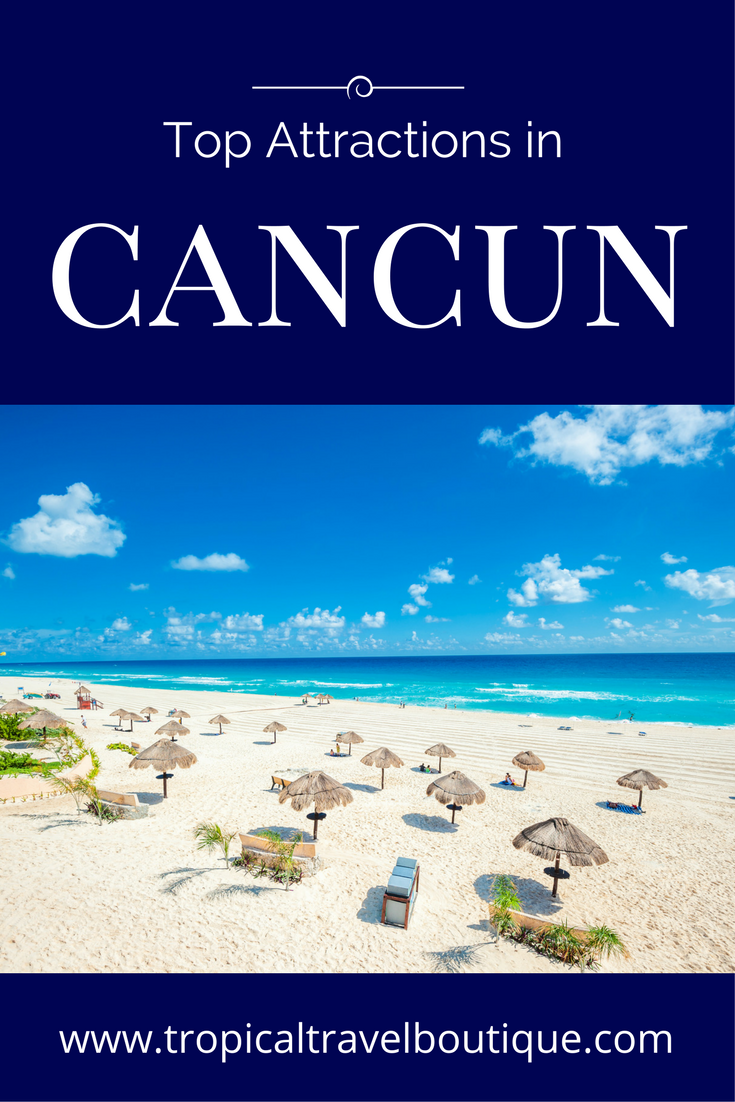 Top Attractions In Cancun Mexico Cancun Mexico Vacation Tropical Travel Cancun Mexico