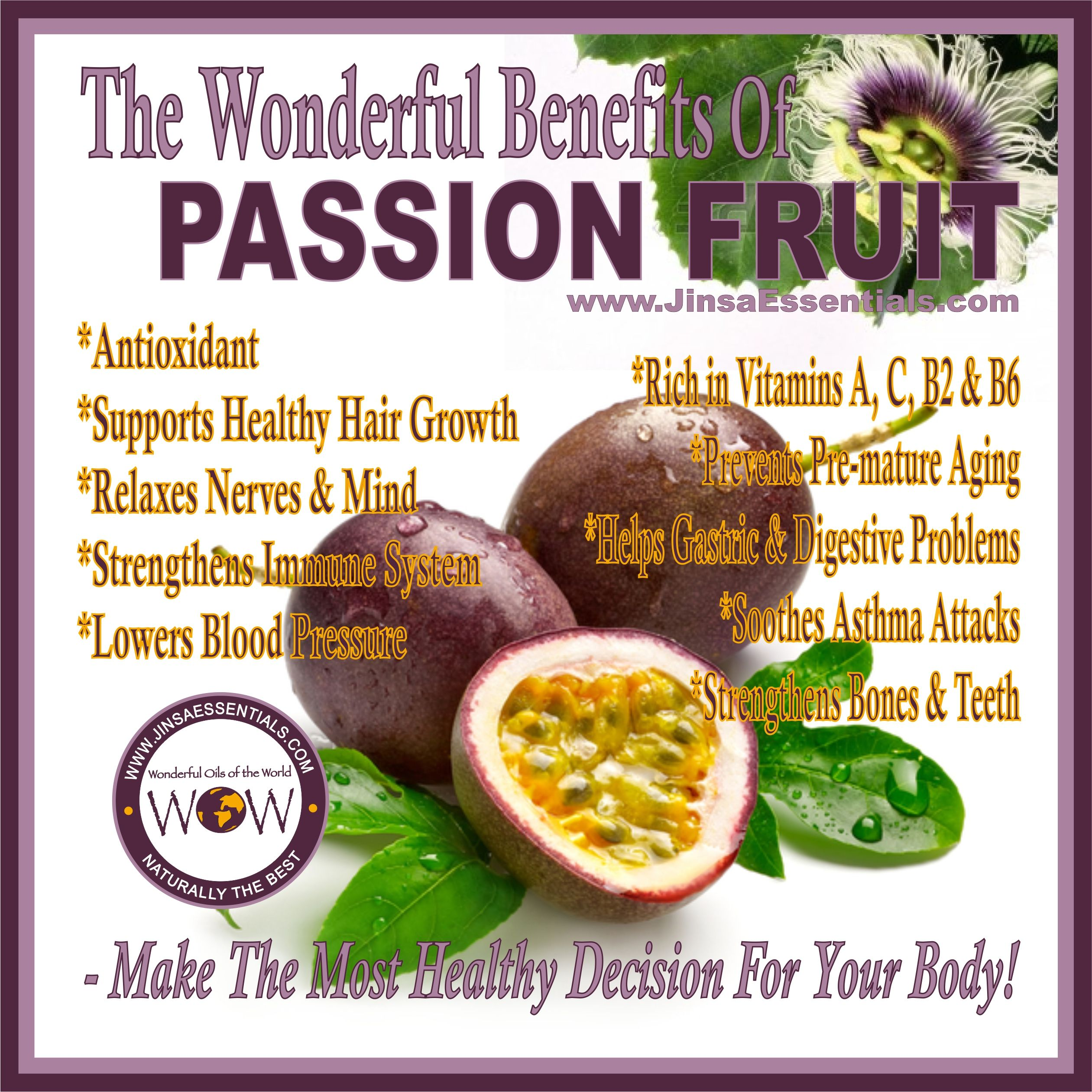 The Wonderful Benefits Of Passion Fruit Healthbenefits Info Healthyliving Passion Fruit Benefits Fruit Benefits Fruit Nutrition