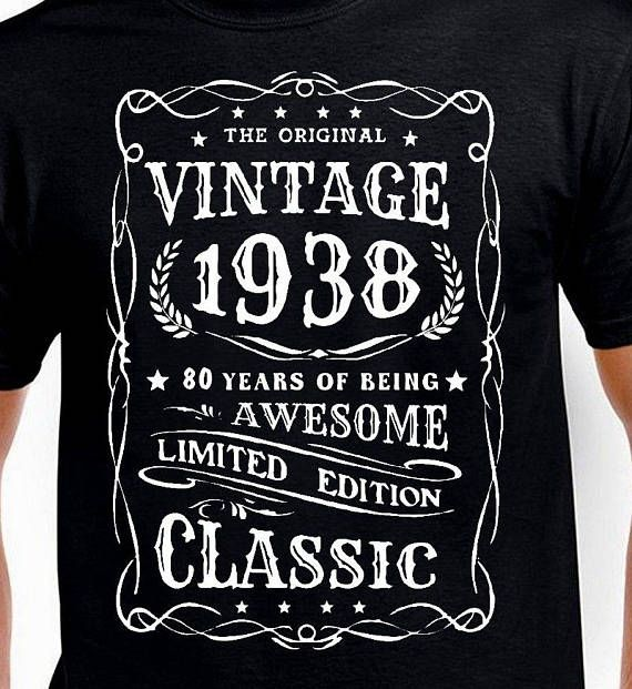 80th Birthday Gift T Shirt For Grandpa Grandfather Granddad Father Mother Daddy Man Vintage 80 Funny Age Years Old Born 1938