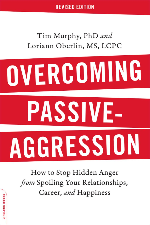 Overcoming Passive Aggression Revised Edition Ebook