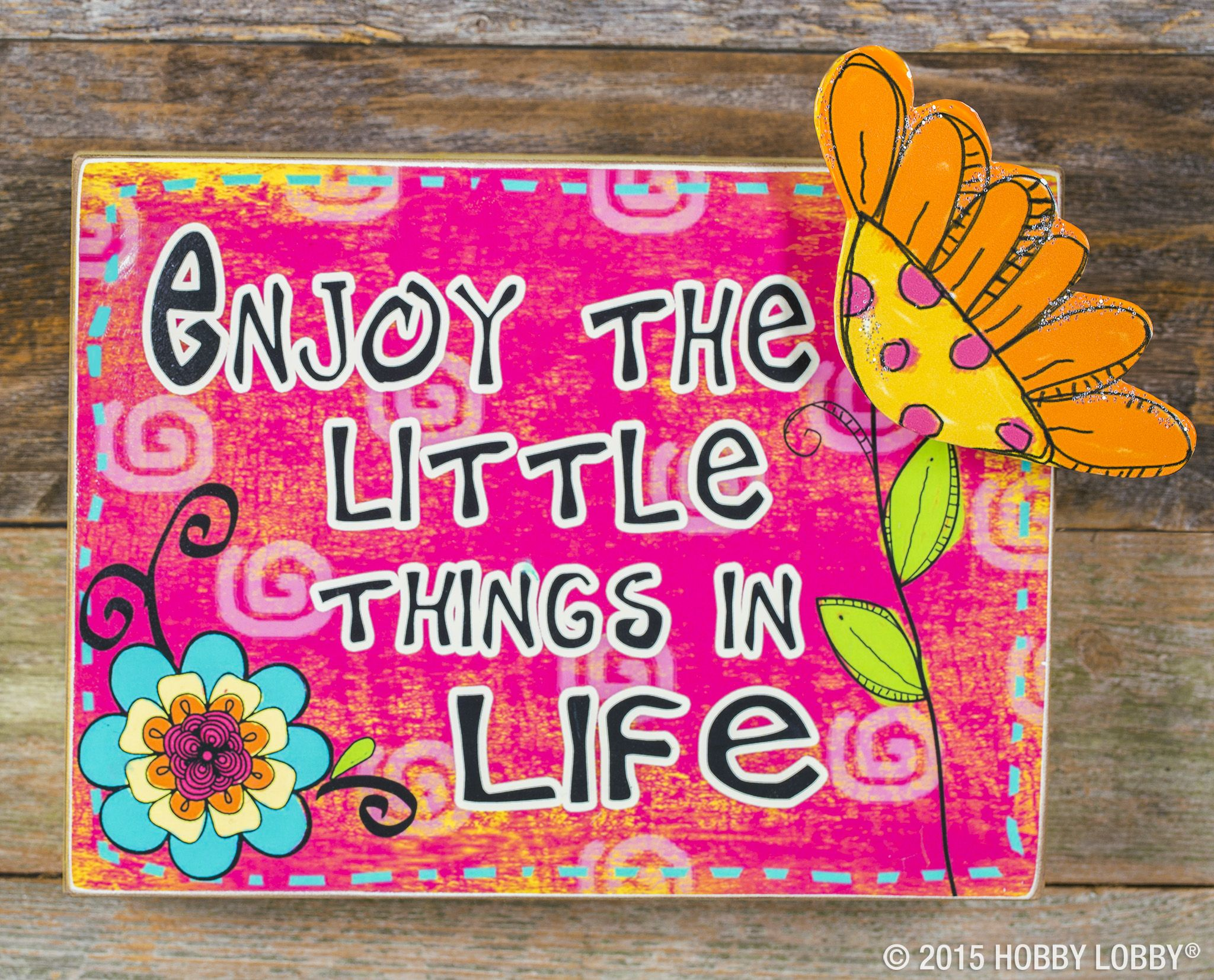 Enjoy The Little Things In Life Art Craft Store