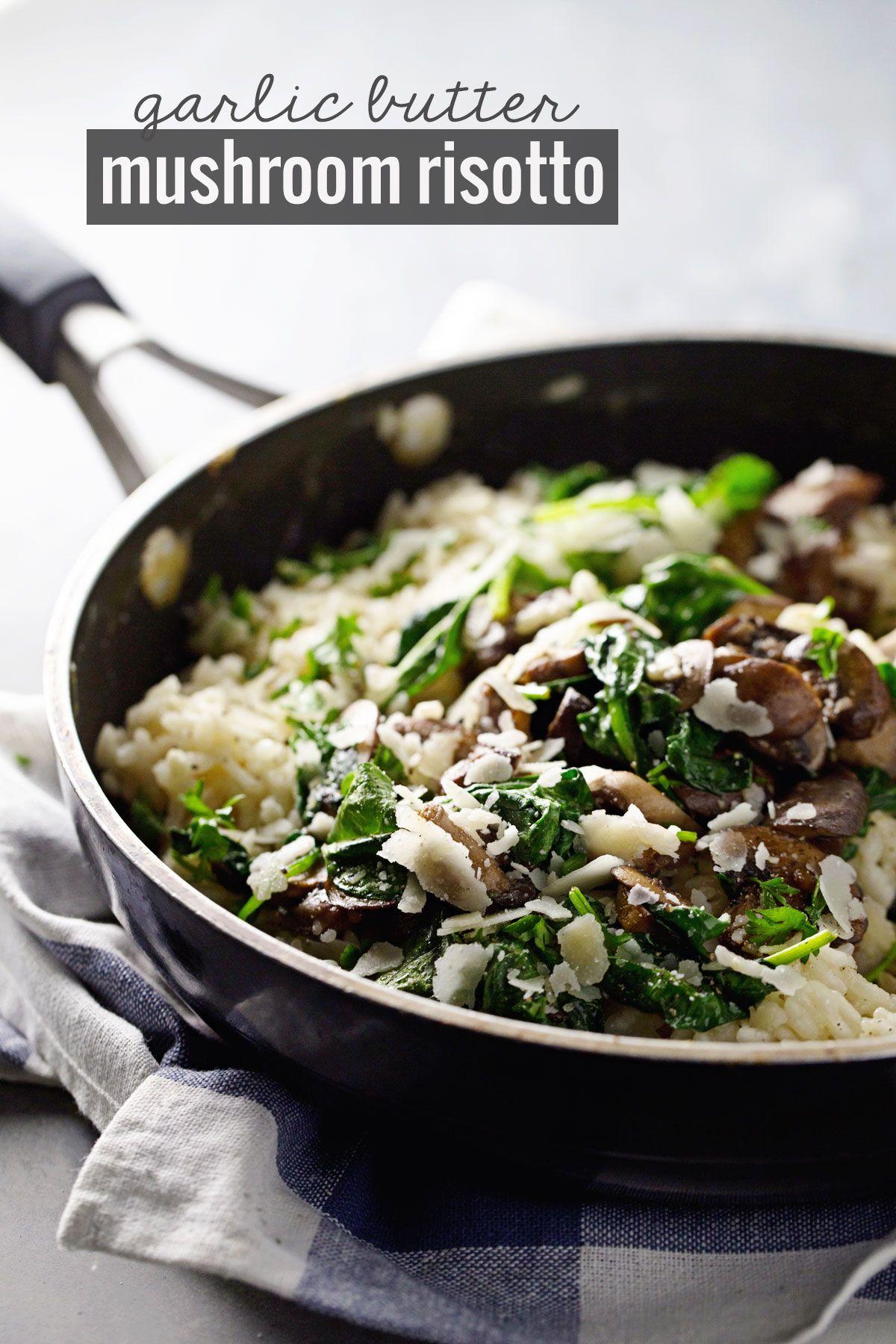 Garlic Butter Mushroom Risotto | Recipe | Mushroom risotto ...