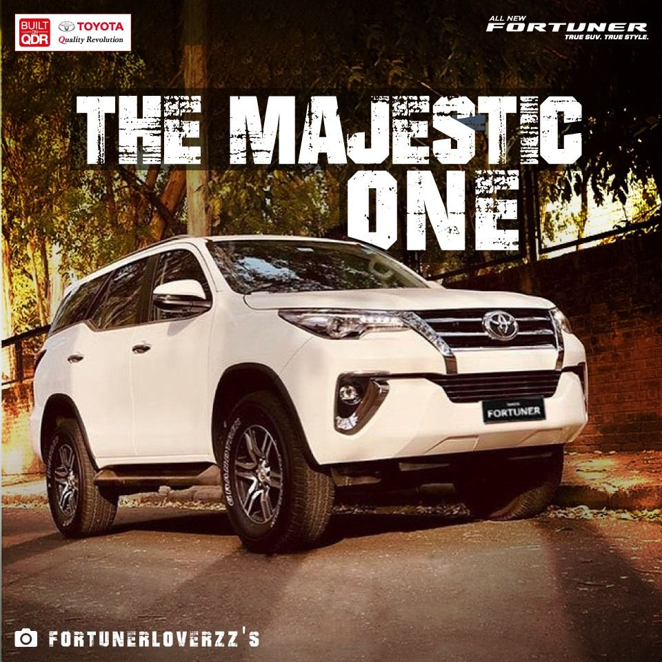 Toyota Fortuner Majestic One Toyota Dealers Toyota Toyota Cars