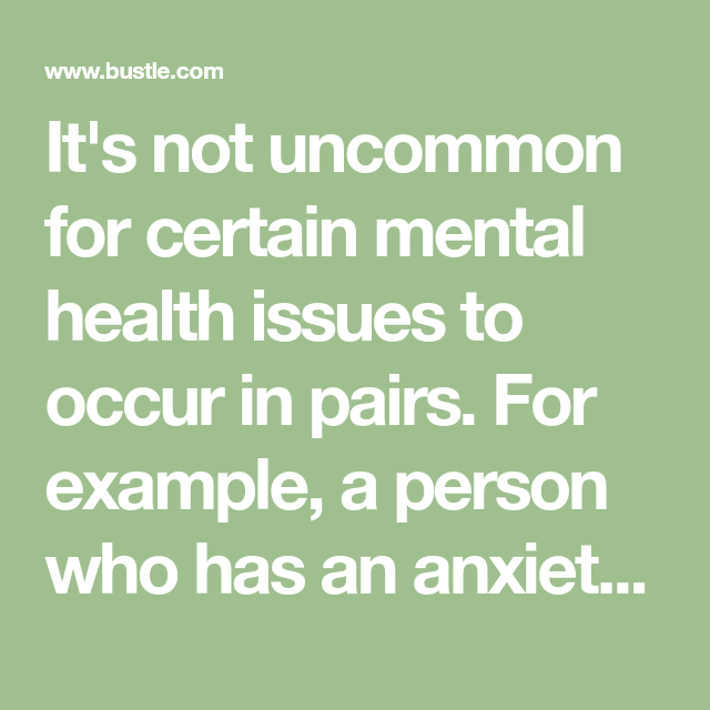 9 Mental Health Issues That Often Occur In Pairs | Mental ...