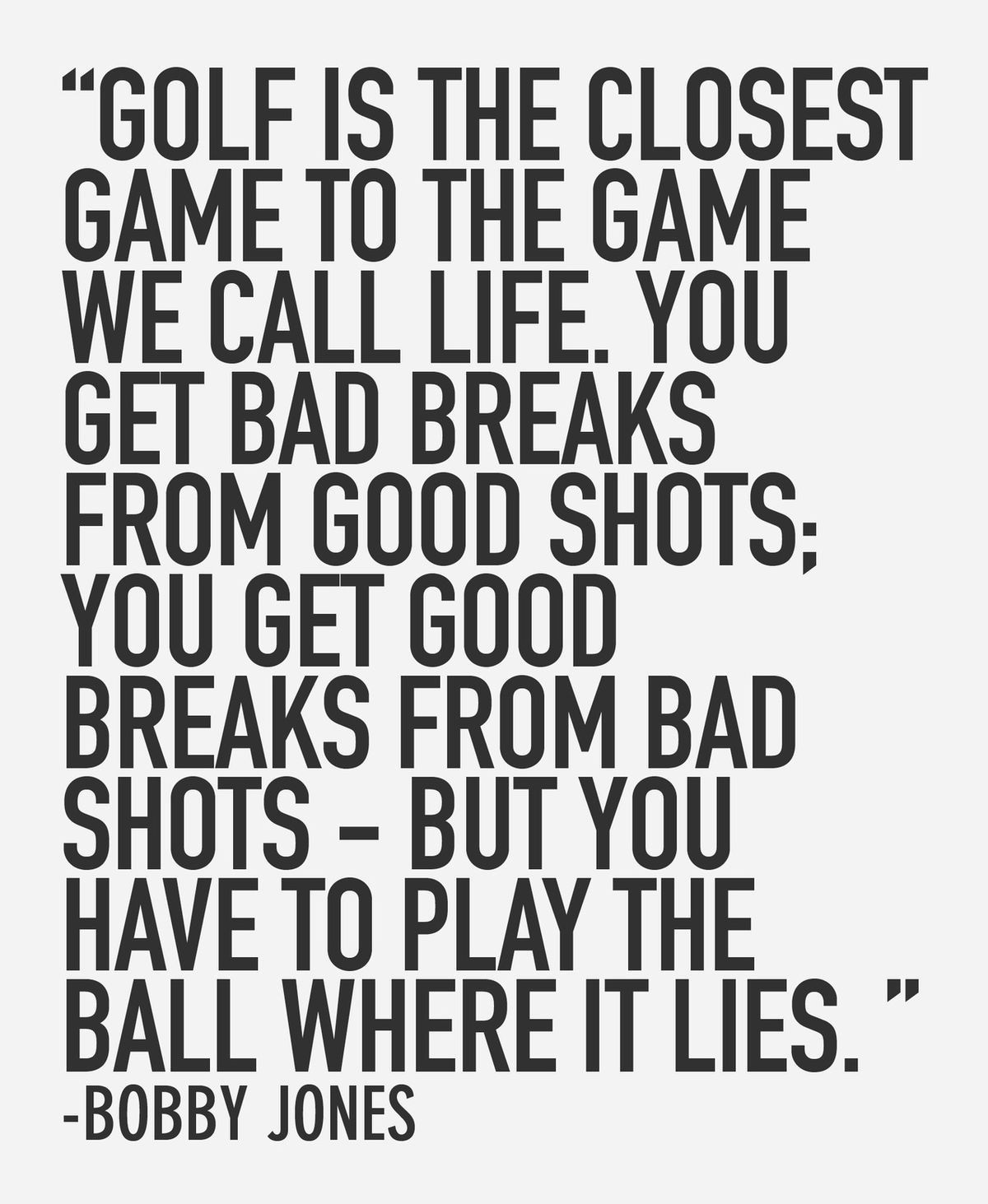 Golf Quotes Impressive Life Quote  Projects To Try  Pinterest  Golf Wisdom And Thoughts Design Inspiration