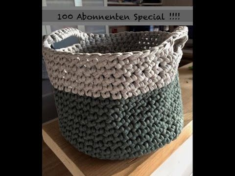 100 abo special k rbe korb h keln aus zpagetti textilgarn youtube crochet et tricot. Black Bedroom Furniture Sets. Home Design Ideas
