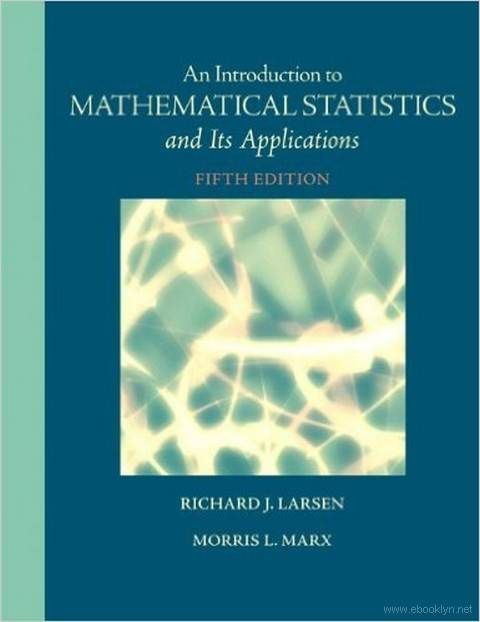An Introduction to Mathematical Statistics and Its
