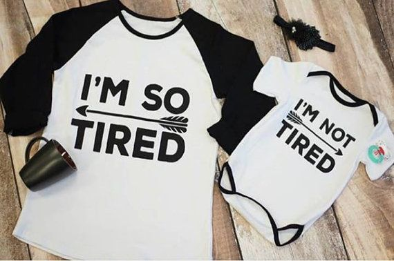 I/'m So Tired//I/'m not Tired Matching Set T Shirt Mum /& Baby//Dad //baby//baby shower