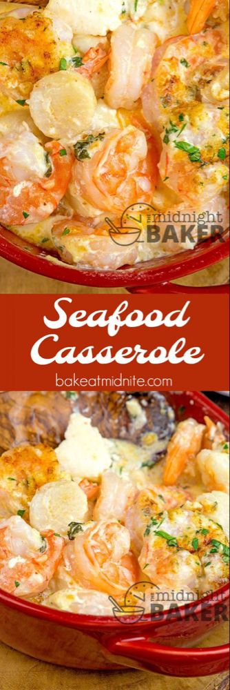 Seafood Casserole - The Midnight Baker