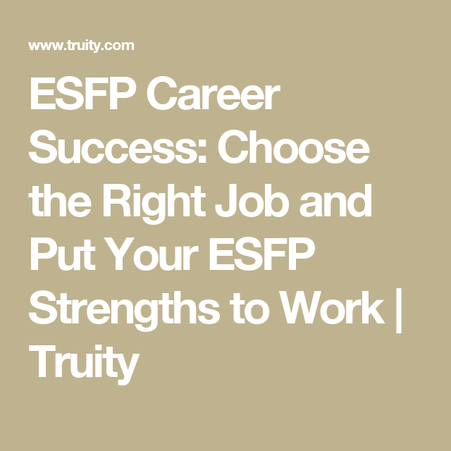 The Best Careers For ESFP Personality Types