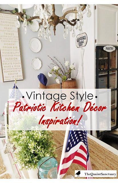 The Quaint Sanctuary Vintage Style Patriotic Kitchen Decor Inspiratio