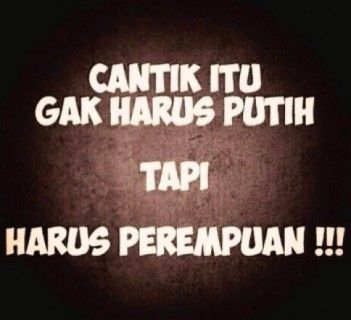 Pin By Djulita On Wkk Jokes Quotes Quotes Lucu Funny Picture