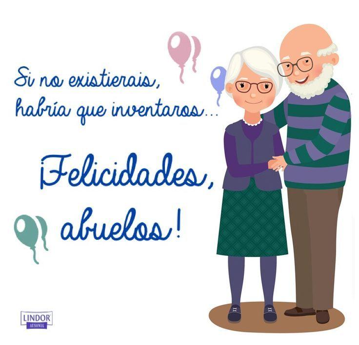 Felicidades Abuelos Feliz Dia Del Abuelo Felicidades