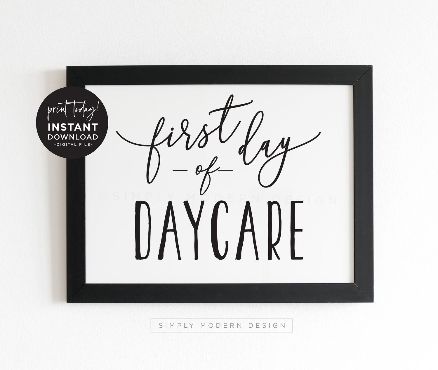 First Day Of Daycare Printable Sign First Day Of School Sign Daycare Printable Sign Modern First Day Of Schoo School Signs Preschool First Day Daycare Signs