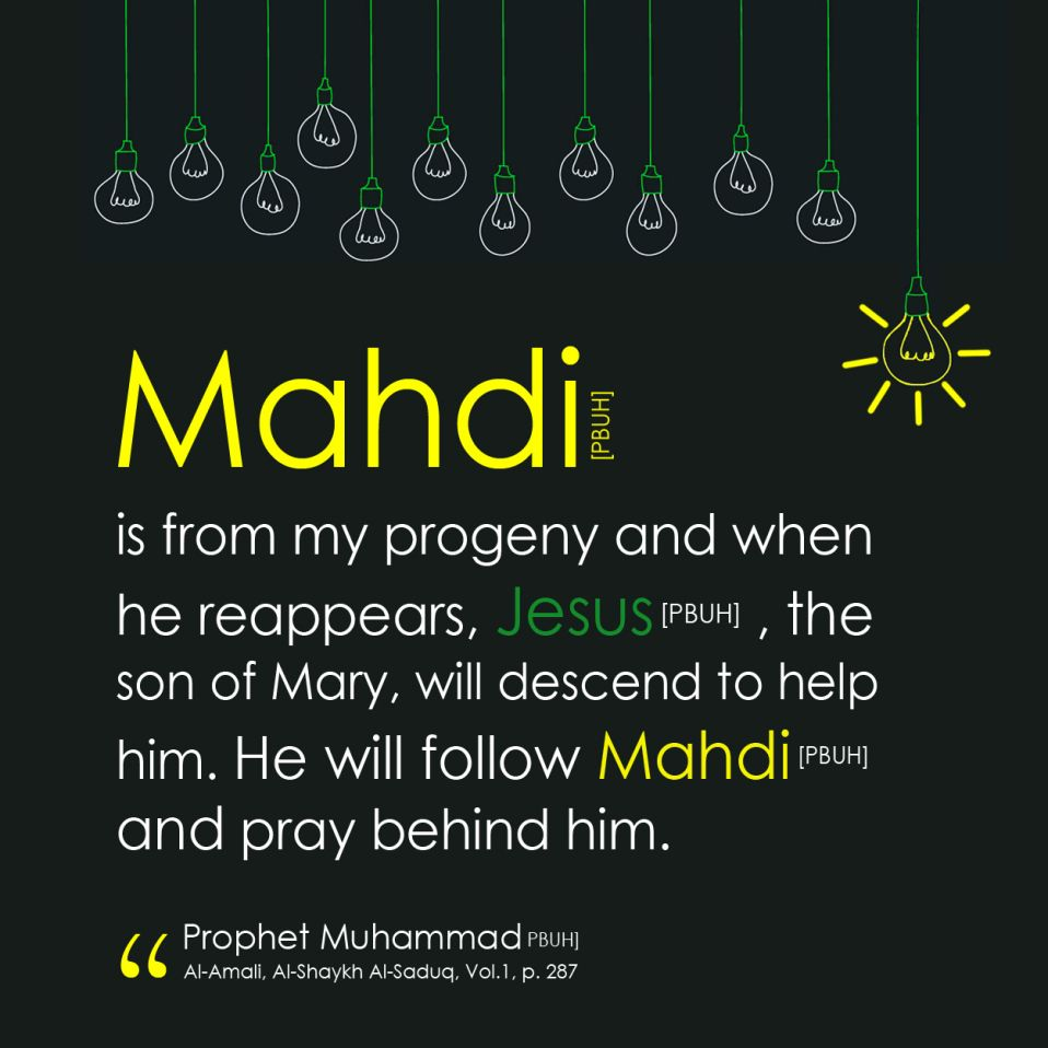 Quote about imam mahdi and prophet jesus by prophet muhammad mahdi islam jesus prophet shia prayer mehdi