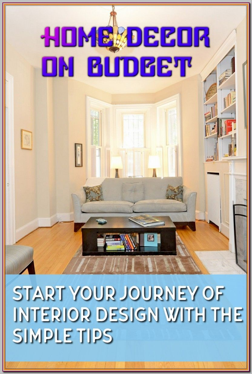 How To Stay On Budget When Making Home Decor Home Improvement Projects Home Renovation Budget Home Decorating