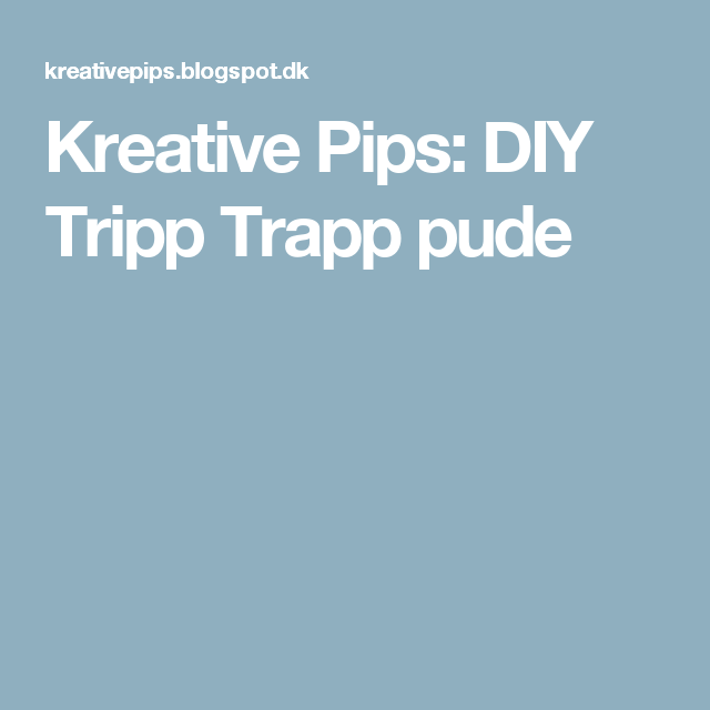 Kreative Pips: DIY Tripp Trapp pude