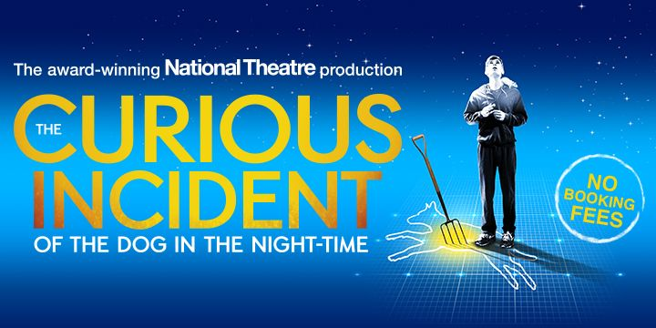 NOW AT NO BOOKING FEE! The Curious Incident of the Dog in the Night-Time at Gielgud!