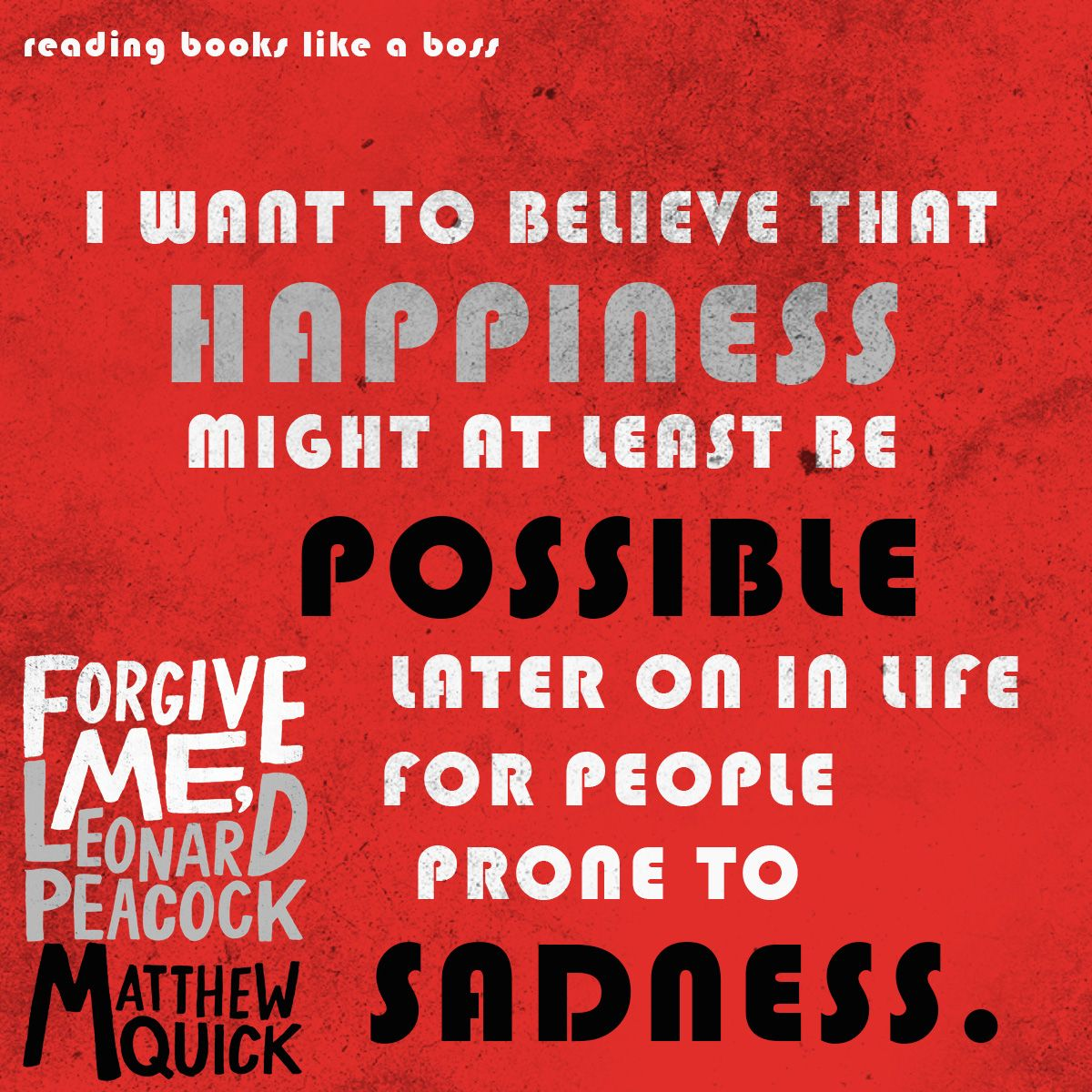 Forgive Me Quotes Review  Forgive Me Leonard Peacock  Book Quotes Teasers