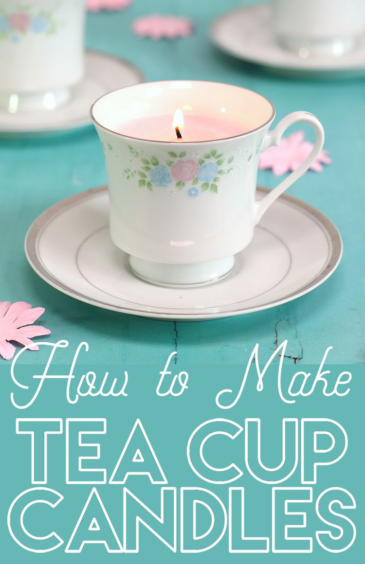 Diy Tea Cup Candles With Images Teacup Candles Tea Cup Candles Diy Tea Cups Diy