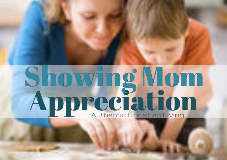 Take time to give Mom what she really wants, this Mothers Day... Appreciation | Blog post on family gratitude / attitude | Gifts of the heart |