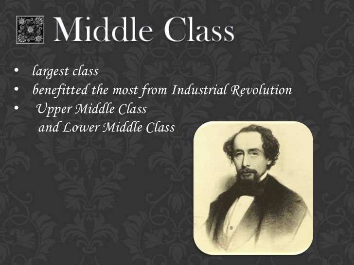Largest Class Benefitted The Most From Industrial Revolution