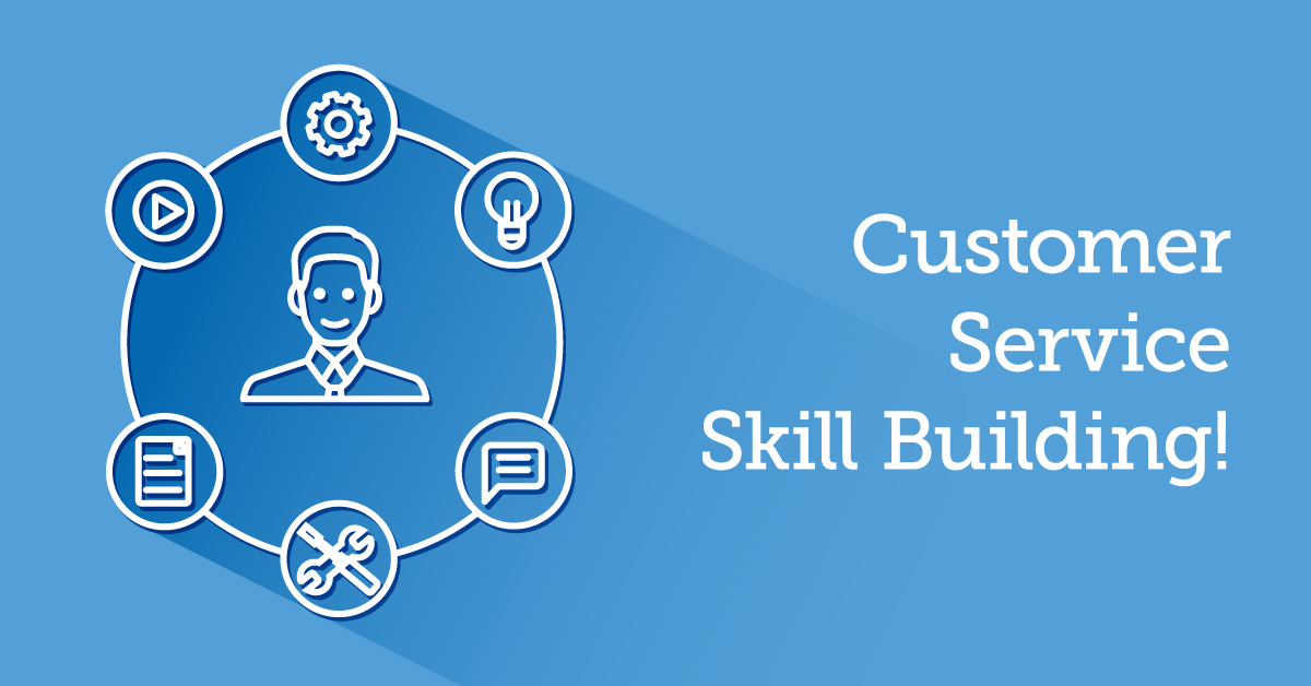 7 Top Skill Building Activities For Customer Service Online Training Online Training Customer Service Skills