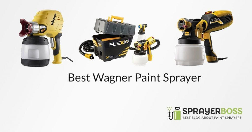Top 5 Best Wagner Paint Sprayer In 2020 Wagner Paint Sprayer Paint Sprayer Reviews Paint Sprayer