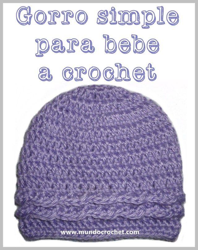 Patron gorro simple para bebe a crochet o ganchillo | Proyectos que ...