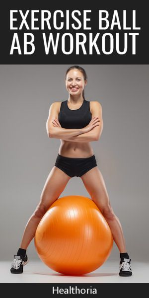 Exercise Ball Ab Workout You Need To Try