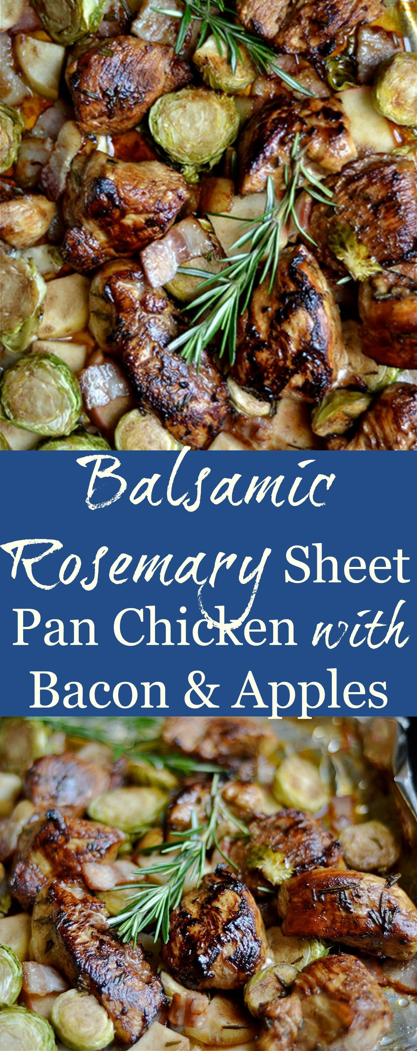Rosemary Balsamic Sheet Pan Chicken with Bacon and Apples -