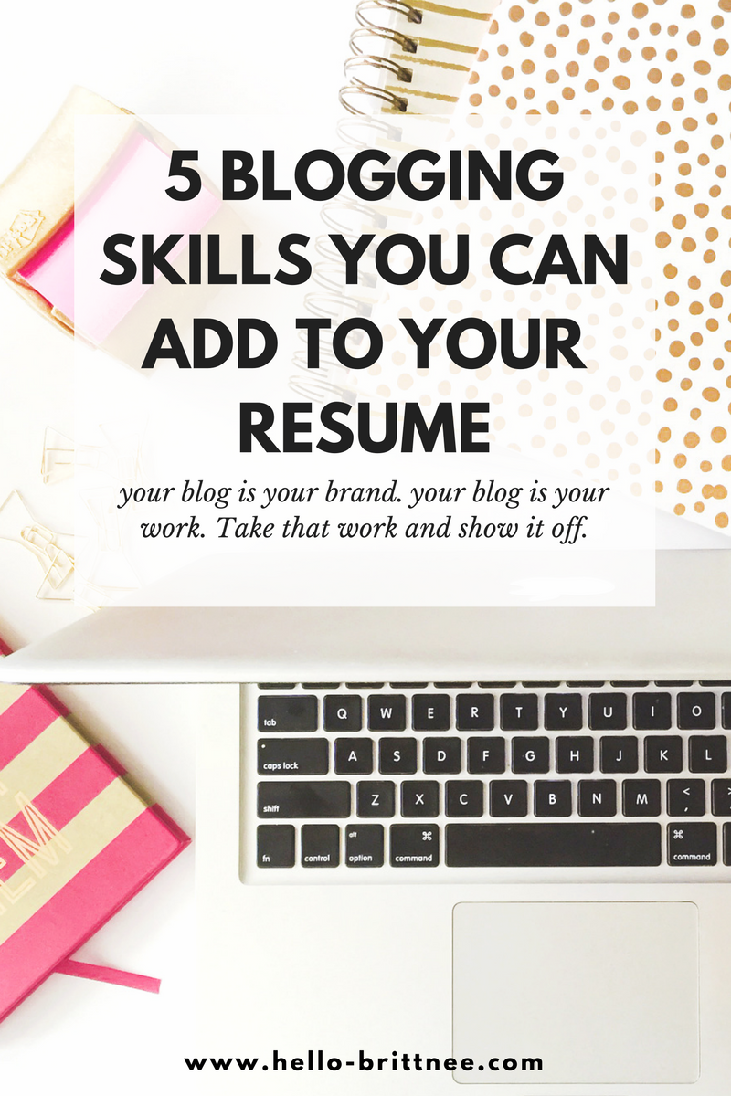 add these 5 blogging skills to your resume blogging resume skills