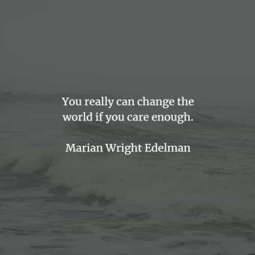75 Change the world quotes and making a difference