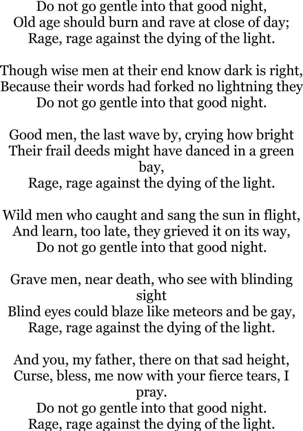 Do Not Go Gentle Into That Good Night By Dylan Thomas From One Of