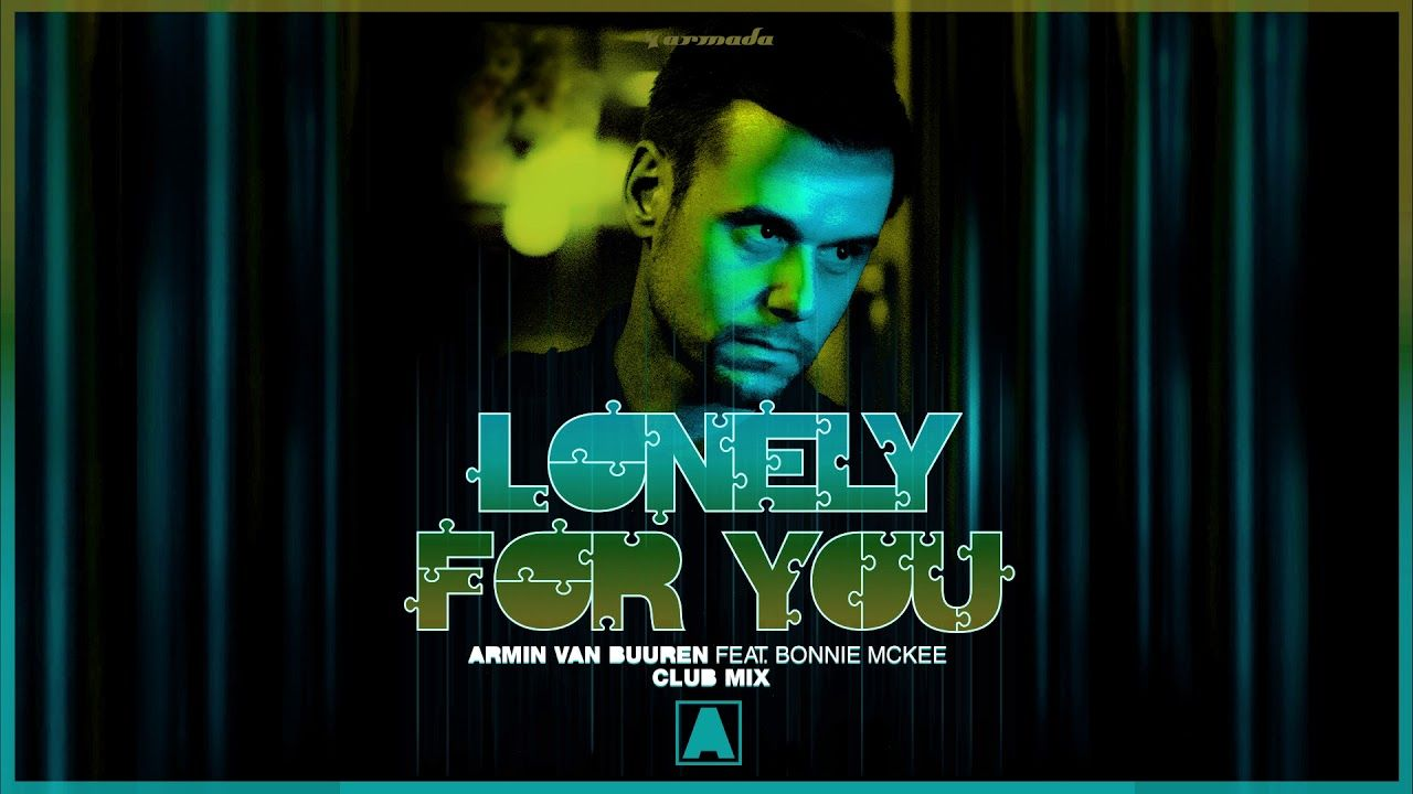 Armin Van Buuren Feat Bonnie Mckee Lonely For You Extended
