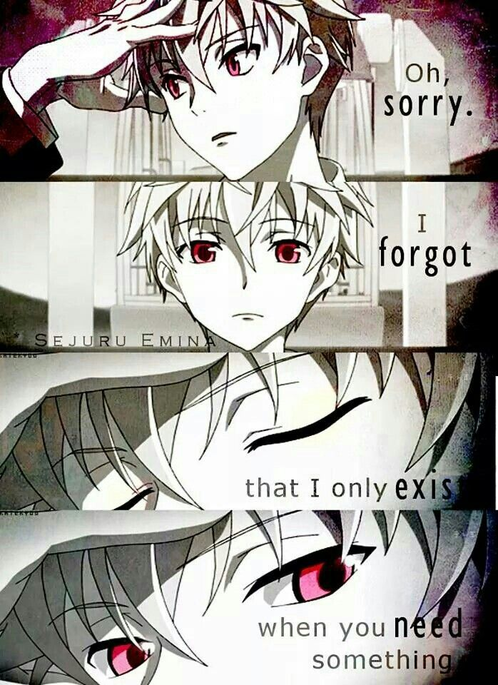 Oh sorry i forgot that i only exist when you need - Depressing anime pictures ...